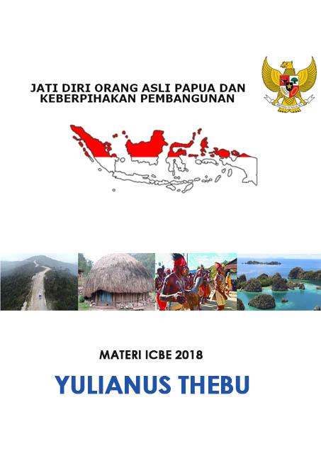 Jati Diri Orang Asli Papua dan Keberpihakan Pembangunan