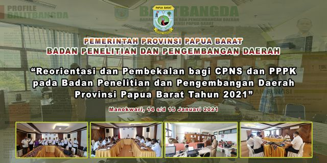 Reorientasi dan Pembekalan bagi CPNS dan PPPK di Lingkup Balitbangda Provinsi Papua Barat